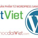 đồng bộ sản phẩm từ wordpress sang kiotviet tin hoc dai viet