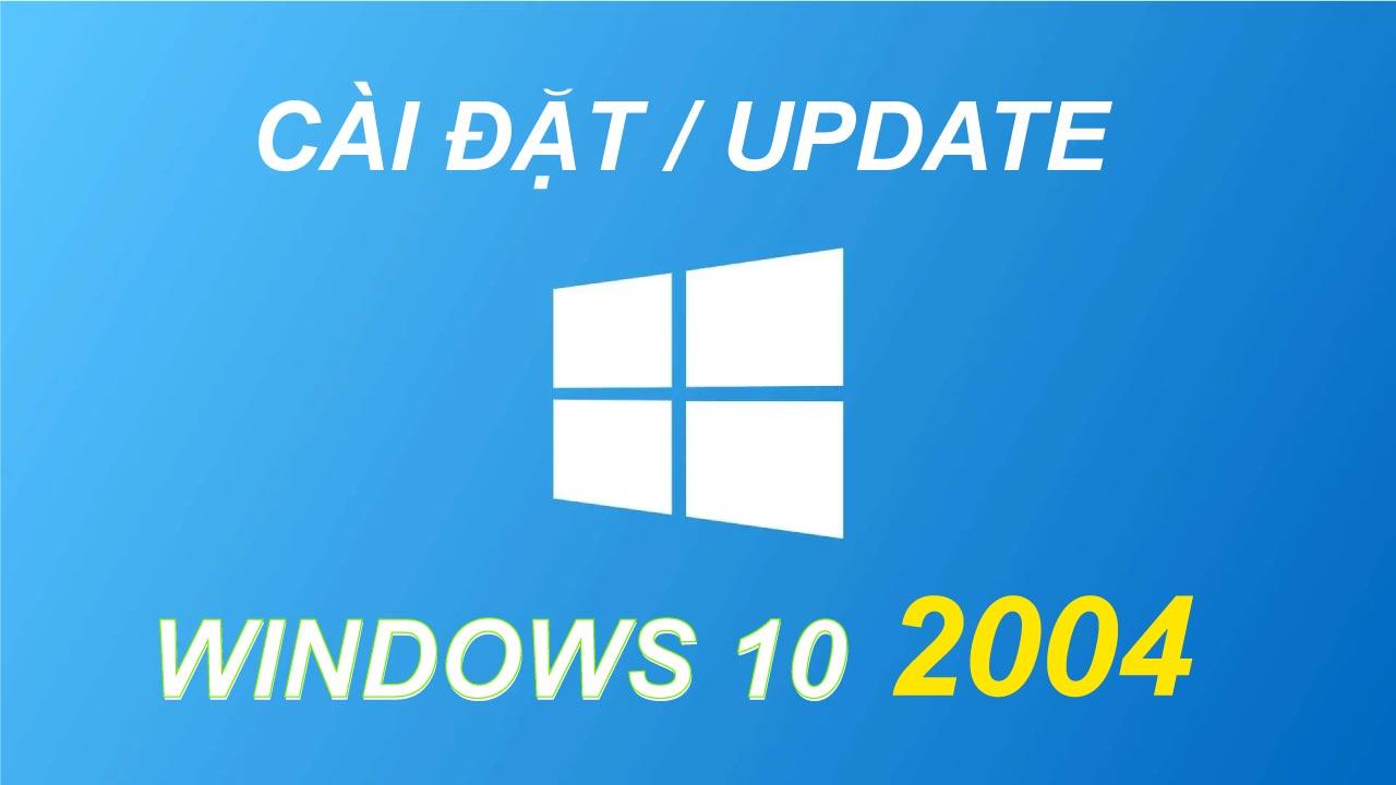 update windows 10 2004 1 Tin Học Đại Việt 2